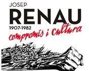 Josep Renau: compromiso y cultura