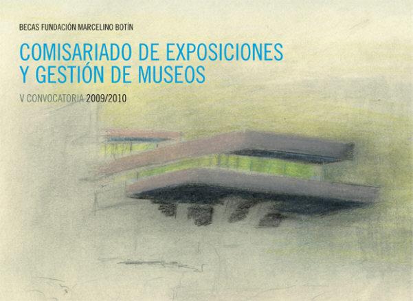 Becas de Comisariado de Exposiciones y Gestión de Museos