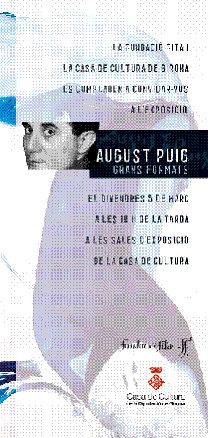 August Puig. Grans Formats