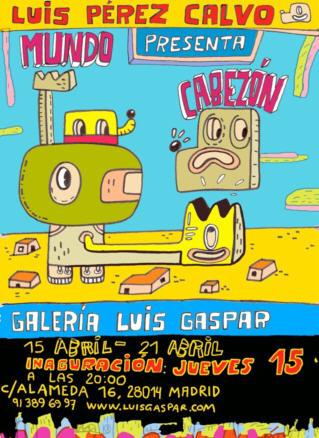 Luis Perez Calvo, Mundo cabezón