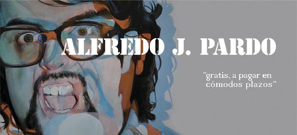 Alfredo J. Pardo, Gratis, a pagar en cómodos plazos