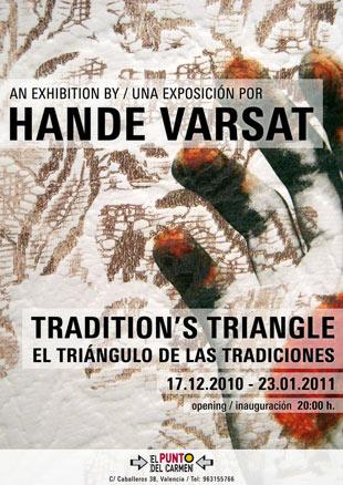 Hande Varsat, Traditions triangle
