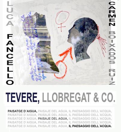 Tevere, Llobregat & Co, Paisaje del agua