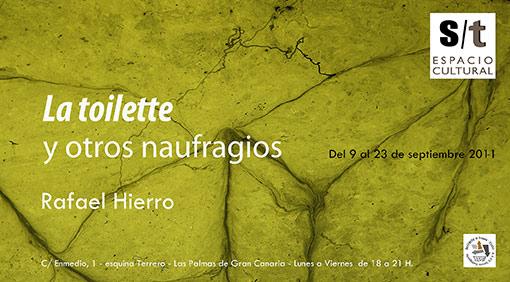 Rafael Hierro, La toilette y otros naufragios