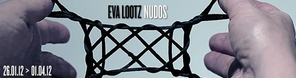 Eva Lootz, Nudos