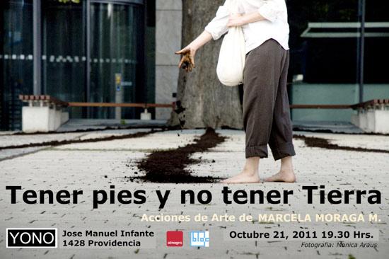Marcela Moraga, Tener pies y no tener Tierra
