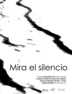 Mira el silencio