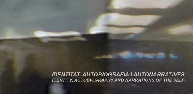 Identitat, autobiografia i autonarratives