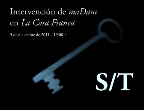 Cartel de la segunda acción de maDam en LaCasaFranca