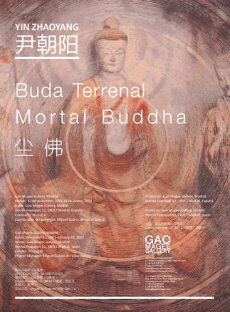 Yin Zhaoyang, Buda Terrenal. Mortal Buddha