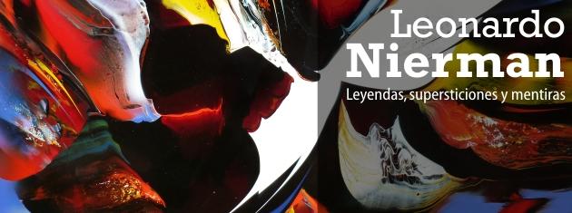 Leonardo Nierman, Leyendas, supersticiones y mentiras