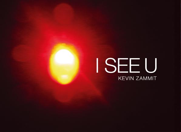 Kevin Zammit, I See U