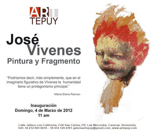 José Vivenes, Pintura y Fragmento