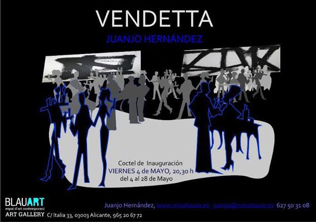 Juanjo Hernández, Vendetta