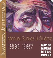Trascendencia de un Mecenazgo. Manuel Suárez y Suárez 1896-1987