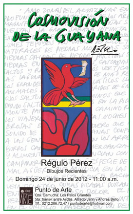 Régulo Pérez, Cosmovisión de la Guayana