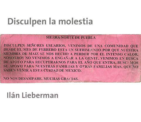 Ilán Lieberman, Disculpen la molestia