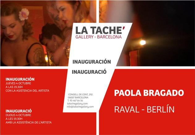 Paola Bragado, Raval - Berlín