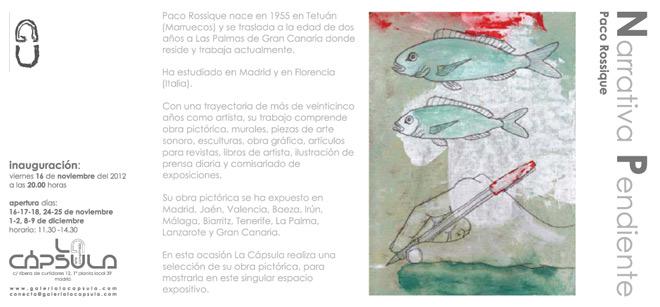Paco Rossique, Narrativa Pendiente