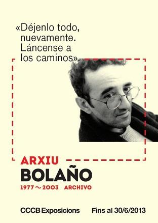 Archivo Bolaño. 1977-2003