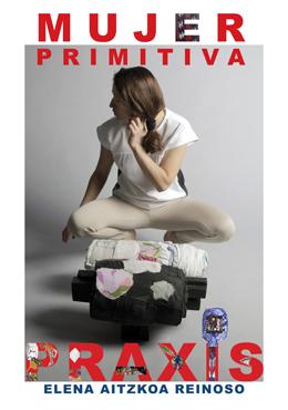 Praxis Mujer primitiva