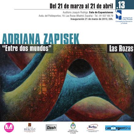 Adriana Zapisek, Entre dos mundos