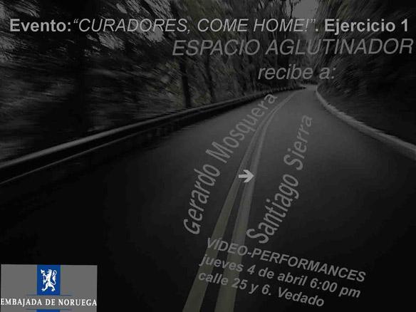 Curadores, come home