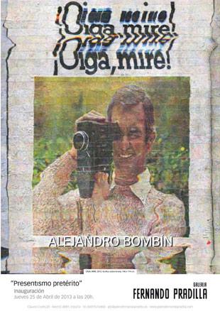 Alejandro Bombín, Presentismo Pretérito