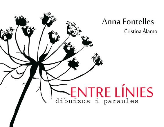 Anna Fontelles, Entre línies