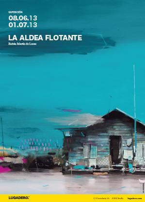 La Aldea Flotante. Cartel de la exposición