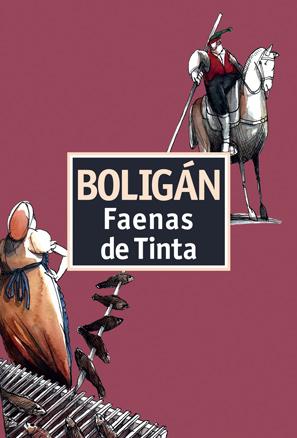 Boligán, Faenas de Tinta