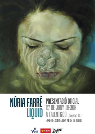 Núria Farré, Liquid