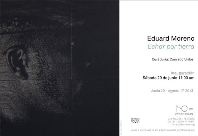 Eduard Moreno, Echar por tierra