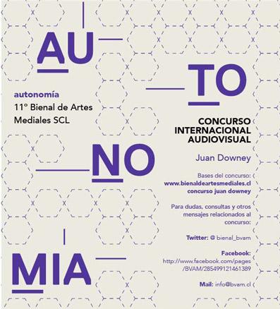 11. Concurso Internacional a la Creación y Autoría de Artes Mediales Juan Downey