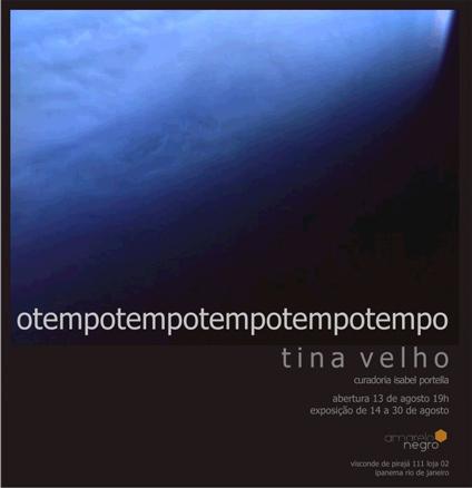 Tina Velho, Tempo