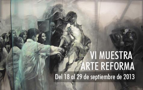 VI Muestra Arte Reforma