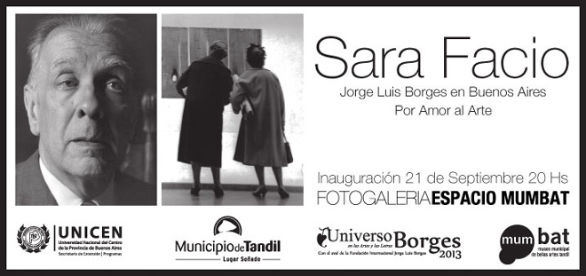 Sara Facio, Jorge Luis Borges en Buenos Aires. Por Amor al Arte
