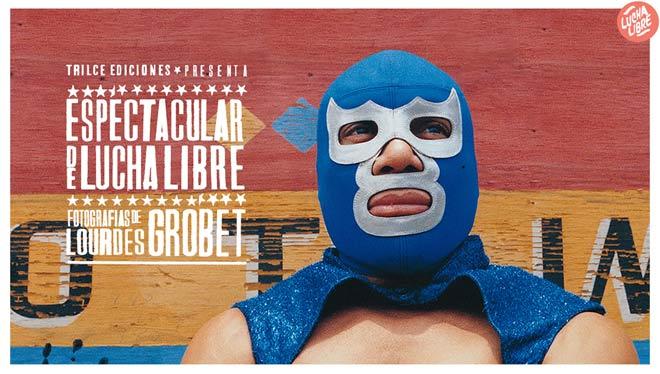 Lourdes Grobet, Espectacular de Lucha Libre