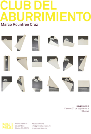 Marco Rountree Cruz, Clud del aburrimiento