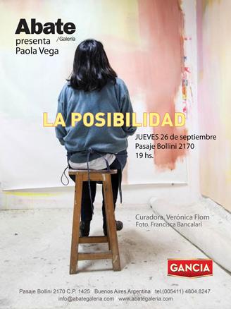 Paola Vega, La posibilidad