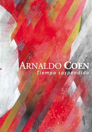 Arnaldo Coen, Tiempo suspendido