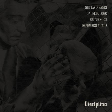 Gustavo Eandi, Disciplina