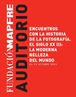 Encuentros con la Historia de la Fotografía. El Siglo XX -I- La Moderna Belleza