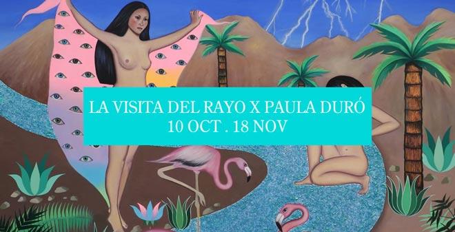 Paula Duró, La visita del rayo x Paula Duró