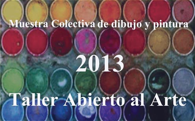 2013. Taller Abierto al Arte