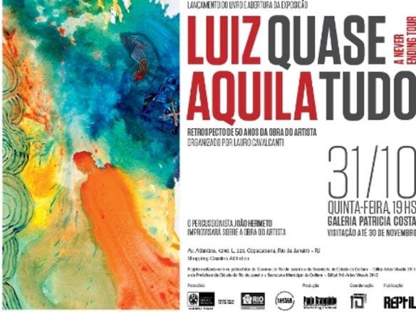Luiz Aquila, Quase Tudo. A Never Ending Story
