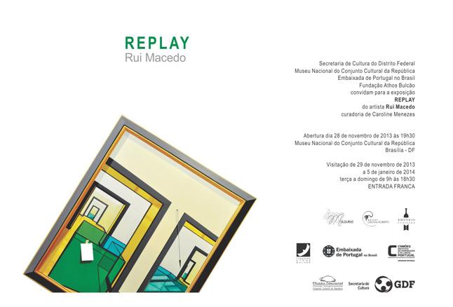 Rui Macedo, Replay