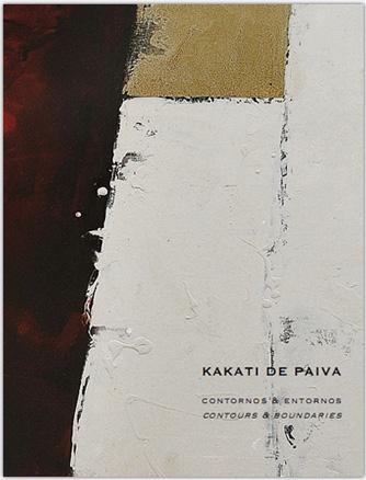 Kakati de Paiva, Contornos & Entornos