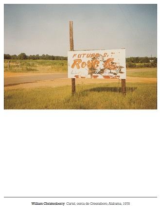 William Christenberry, Cartel, cerca de Greensboro, Alabama, 1978