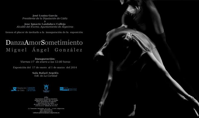 Miguel Ángel González, Danza Amor Sometimiento